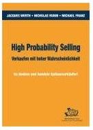 "High Probability Selling - ""Verkaufen 2.0″"